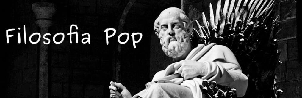 Filosofia Pop